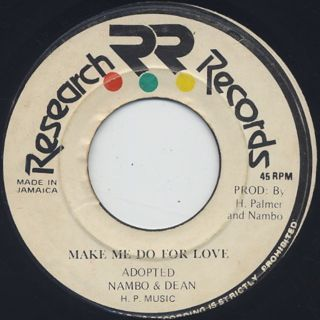 Nambo & Dean / Make Me Do For Love front