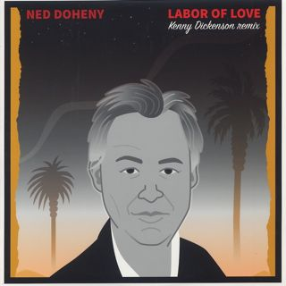 Ned Doheny / Labor Of Love (Kenny Dickenson Remix)