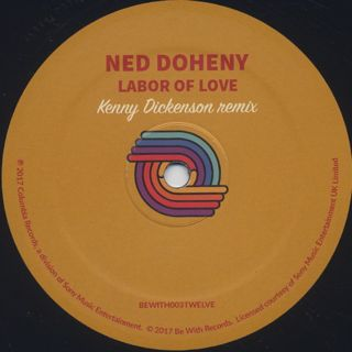 Ned Doheny / Labor Of Love (Kenny Dickenson Remix) label