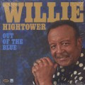 Willie Hightower / Out Of The Blue