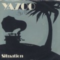 Yazoo / Situation (7