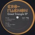 Cro-Magnon / Great Triangle EP-1