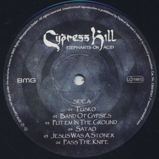 Cypress Hill / Elephants On Acid label