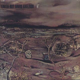 David Axelrod / Earth Rot