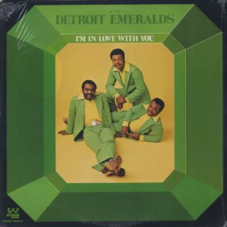 Detroit Emeralds / I'm In Love With You