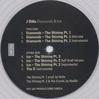 Dilla / Diamonds c/w Ice / The D label