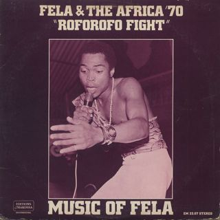 Fela Ransome Kuti & The Africa '70 / Roforofo Fight (12
