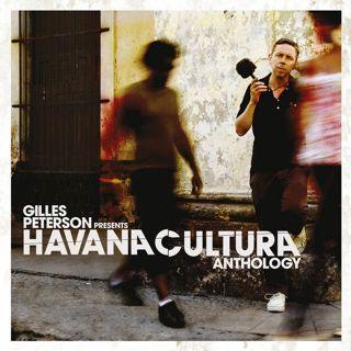 Gilles Peterson / Havana Cultura Anthology