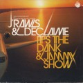J Rawls & Declaime / It's The Dank & Jammy Show