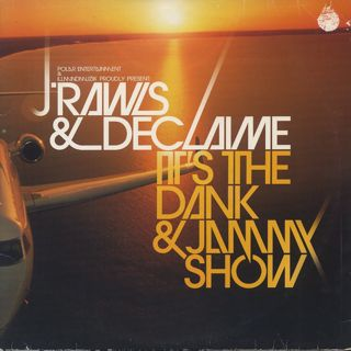 J Rawls & Declaime / It's The Dank & Jammy Show front