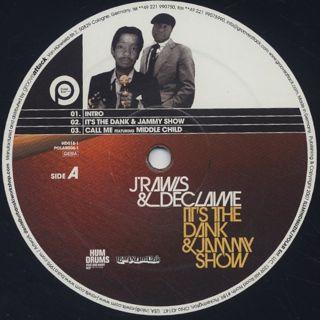 J Rawls & Declaime / It's The Dank & Jammy Show label