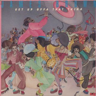 James Brown / Get Up Offa That Thing