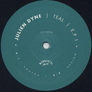 Julien Dyne / Teal label