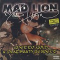 Mad Lion / Ghetto Gold & Platinum Respect
