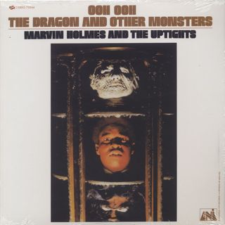 Marvin Holmes And The Uptight / Ooh Ooh The Dragon And Other Monsters