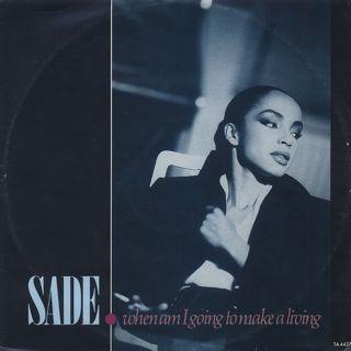Sade / When Am I Going To Make A Living