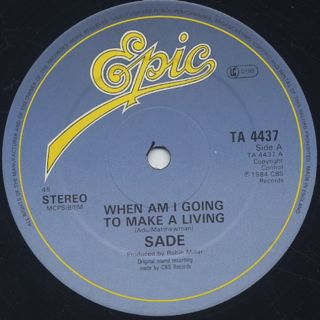 Sade / When Am I Going To Make A Living label
