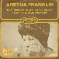 Aretha Franklin / The House That Jack Built