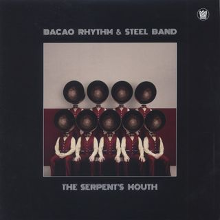 Bacao Rhythm & Steel Band / The Serpent's Mouth