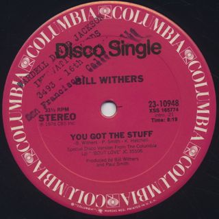 Bill Withers / You Got The Stuff back