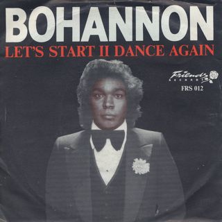 Bohannon / Let's Start II Dance Again