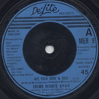 Crown Heights Affair / You Gave Me Love c/w Use Your Body & Soul