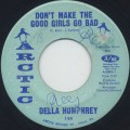 Della Humphrey / Don't Make The Good Girls Go Bad