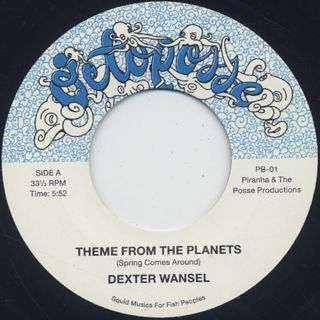 Dexter Wansel / Theme From The Planets c/w Pleasure / Bouncy Lady