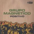 Grupo Magnetico / Positivo