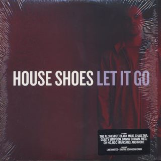 House Shoes / Let It Go
