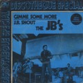 JB's / Gimme Some More c/w J.B. Shout