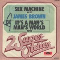 James Brown / Sex Machine c/w It's A Man's Man's World