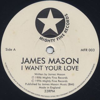 James Mason / I Want Your Love label