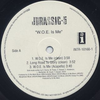 Jurassic 5 / W.O.E. Is Me back