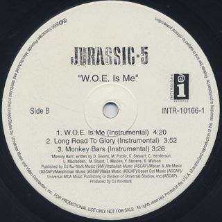 Jurassic 5 / W.O.E. Is Me label