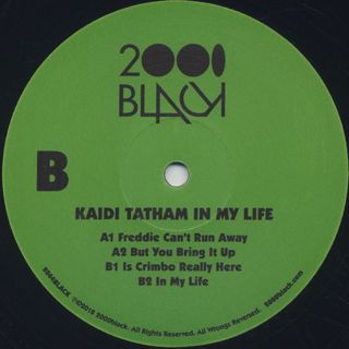 Kaidi Tatham / In My Life label