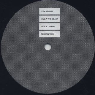 Kev Brown / Fill In The label