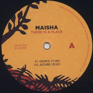 Maisha / There Is A Place label