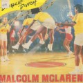 Malcolm Mclaren / Double Dutch c/w She's Looking Like A Hobo (Scratch)