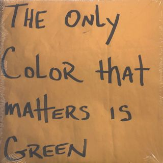 Pace Won & Mr. Green / The Only Color That Matter Is Green