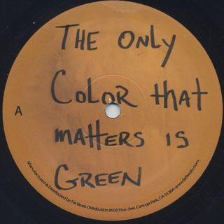 Pace Won & Mr. Green / The Only Color That Matter Is Green label