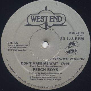 Peech Boys / Don't Make Me Wait (12