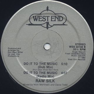 Raw Silk / Do It To The Music label