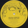 Sylvia Striplin / Give Me Your Love c/w You Can't Turn Me Away