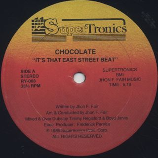 Chocolate / It's That East Street Beat back