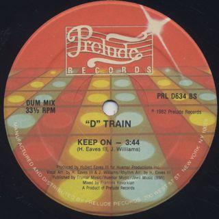 D Train / Keep On label