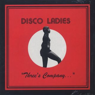 Disco Ladies / Three's Company...