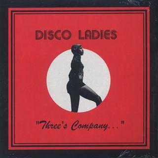 Disco Ladies / Three's Company...