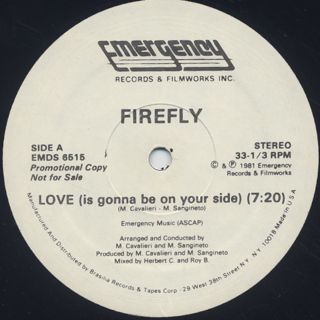 Firefly / Love (Is Gonna Be On Your Side)