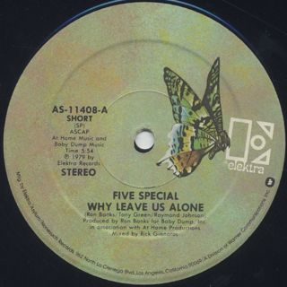 Five Special / Why Leave Us Alone back